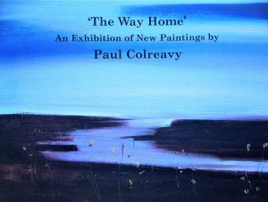 Programme of Solo Exhibition 'The Way Home' December 2005 Bank Of Ireland Arts Centre